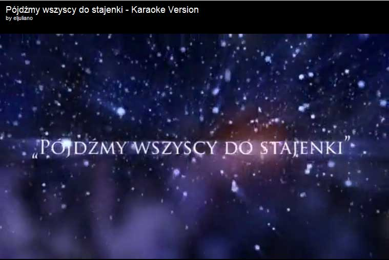 Polish Christmas carol Pójdźmy wszyscy do stajenki